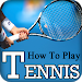 Download Learn How to Play TENNIS Videos (Learning Tennis) 6.6 APK