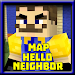 Download Map Hello Neighbor : Escape Horror 1.0 APK